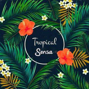 Sensatropical